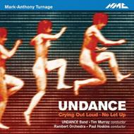 Mark-Anthony Turnage - Undance | NMC Recordings NMCD194