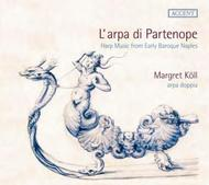 L'arpe di Partenope (Harp Music from Early Baroque Naples) | Accent ACC24192
