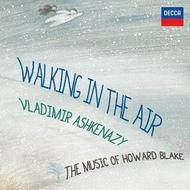 Walking in the Air: The Music of Howard Blake | Decca 4786300