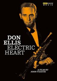 Don Ellis: Electric Heart | Arthaus 102178