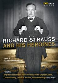 Richard Strauss and his Heroines | Arthaus 102181