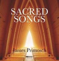 James Primosch - Sacred Songs | Bridge BRIDGE9422
