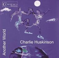 Charlie Huskinson - Another World Vol.1 (DVD Audio) | Claudio Records CR60156
