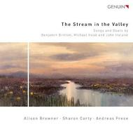 The Stream in the Valley: Songs & Duets by Britten, Head and Ireland | Genuin GEN14300