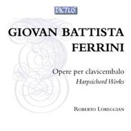 Giovan Battista Ferrini - Harpsichord Works | Tactus TB600602