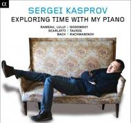 Sergey Kasprov: Exploring time with my piano | Alpha ALPHA606
