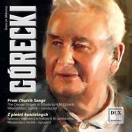 Gorecki - From Church Songs | Dux DUX0805
