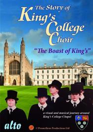 "The Story of King's College Choir ""The Boast of King's"" 