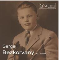 Sergei Bezkorvany: A Tribute | Claudio Records CB59972