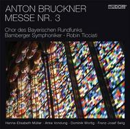 Bruckner - Mass No.3 in F minor | Tudor TUD7193