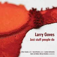 Larry Goves - Just stuff people do | NMC Recordings NMCD198