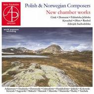 Polish & Norwegian Composers: New chamber works | Acte Prealable AP0294