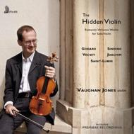 The Hidden Violin: Romantic Virtuoso Works for Solo Violin | First Hand Records FHR029