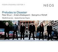 Preludes to Disaster | Neos Music NEOS11401