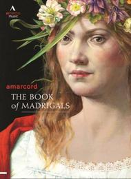 The Book of Madrigals | Accentus ACC20304