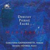 Minstrels: Works for Violin and Piano by Debussy, Pierne and Faure | Continuo Classics CC777705