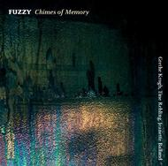 Fuzzy - Chimes of Memory | Dacapo 8226561
