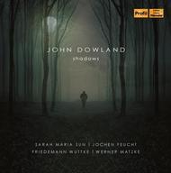 Dowland - Shadows | Profil PH14011