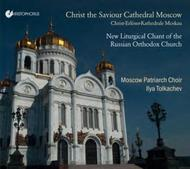 Christ the Saviour Cathedral Moscow: New Liturgical Chants of the Russian Orthodox Church | Christophorus CHR77384