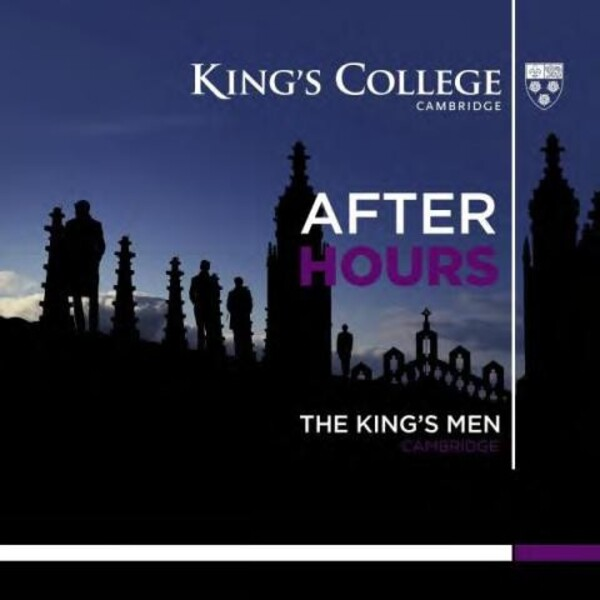 After Hours | Kings College Cambridge KGS006