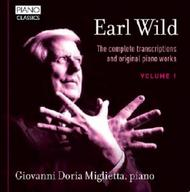 Earl Wild - The Complete Transcriptions and Original Piano Works Vol.1 | Piano Classics PCL0069