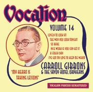 Carroll Gibbons & The Savoy Hotel Orpheans Vol.14: My Heart is Taking Lessons | Dutton CDEA6228