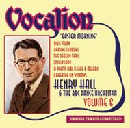 Henry Hall & The BBC Dance Orchestra Vol.6: Easter Morning | Dutton CDEA6229