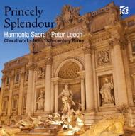 Princely Splendour: Choral Works from 18th Century Rome | Nimbus - Alliance NI6273