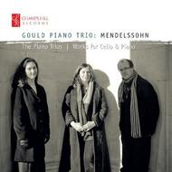 Mendelssohn - Piano Trios, Works for Cello & Piano | Champs Hill Records CHRCD088