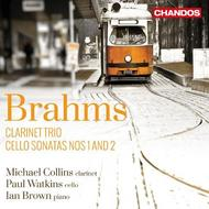 Brahms - Clarinet Trio, Cello Sonatas | Chandos CHAN10825