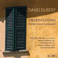 David Dubery - Observations: 17 songs and a string quartet | Metier MSV28548