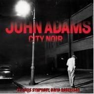 John Adams - City Noir | Nonesuch 7559795644