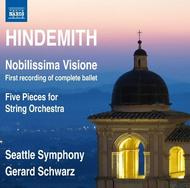 Hindemith - Nobilissima Visione, Five Pieces for String Orchestra | Naxos 8572763