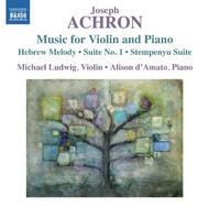 Joseph Achron - Music for Violin and Piano | Naxos 8573240