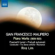 Gian Francesco Malipiero - Piano Works (1909-1921) | Naxos 8572517
