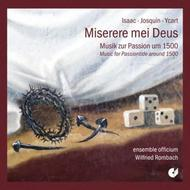 Miserere mei Deus: Music for Passiontide around 1500 | Christophorus CHE01942