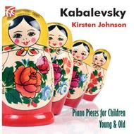 Kabalevsky - Piano Pieces for Children Young & Old | Nimbus - Alliance NI6282