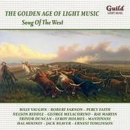 Golden Age of Light Music: Song of the West | Guild - Light Music GLCD5215