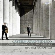 Castelnuovo-Tedesco - Complete Music for Two Guitars | Brilliant Classics 94833