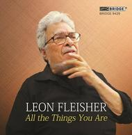 Leon Fleisher: All the Things You Are | Bridge BRIDGE9429