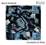 Borut Krzisnik - Currrents of Time | Claudio Records CC60112