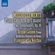 Clementi - Piano Concerto, 2 Symphonies Op.18 | Naxos 8573273