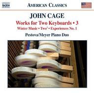 Cage - Works for Two Keyboards Vol.3 | Naxos - American Classics 8559728