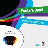 Fanfare Band: Highlights WMC 2013 | World Wind Music WWM500188