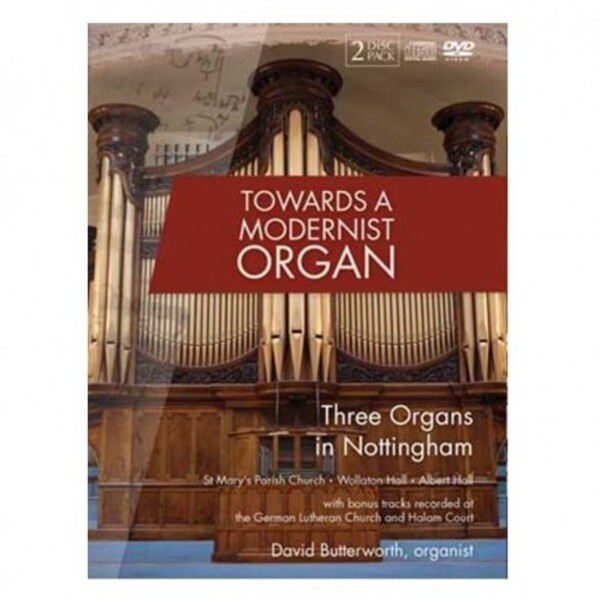 Towards a Modernist Organ | Fugue State Films FSFDVD006