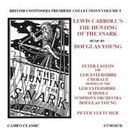Douglas Young - Lewis Carroll's The Hunting of the Snark | Cameo Classics CC9019CD