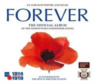 Forever: The Official Album of the World War I Commemorations | Decca 3782653
