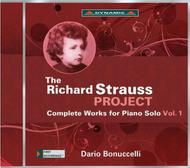 The Richard Strauss Project: Complete Piano Works Vol.1 | Dynamic CDS7695