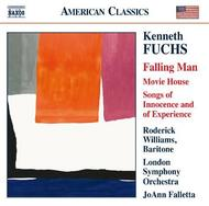 Kenneth Fuchs - Falling Man, Movie House, Songs of Innocence & Experience | Naxos - American Classics 8559753