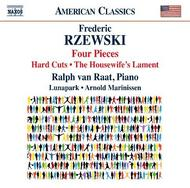 Frederic Rzewski - Four Pieces, Hard Cuts, The Housewife's Lament | Naxos - American Classics 8559759